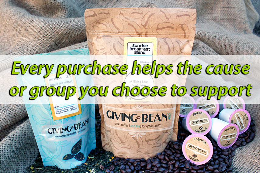 Lots of organizations are raising funds with Giving Bean Coffee and Tea