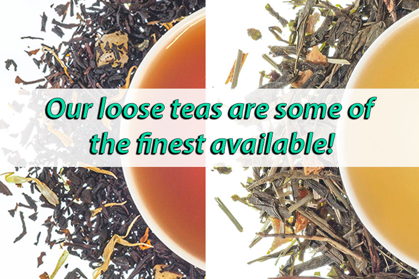 Amazing teas at 25-50 percent less than tea shop prices